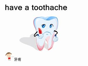 have a toothache
