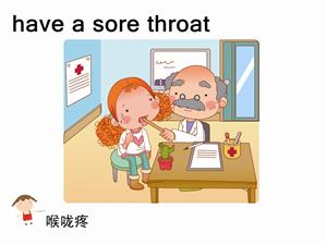 have a sore throat